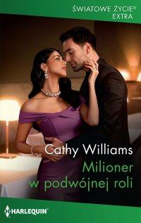 Milioner w podwójnej roli - Cathy Williams - ebook