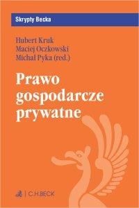 Prawo gospodarcze prywatne - Hubert Kruk - ebook