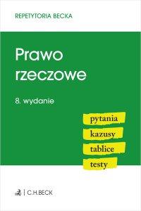 Prawo rzeczowe. Pytania. Kazusy. Tablice. Testy. Wydanie 8 - Wioletta Żelazowska - ebook
