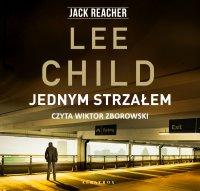 Jednym strzałem - Lee Child - audiobook