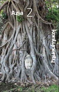 Azja 2. Opowieści podróżne - Opracowanie zbiorowe - ebook