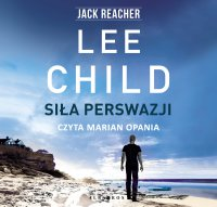 Siła perswazji - Lee Child - audiobook