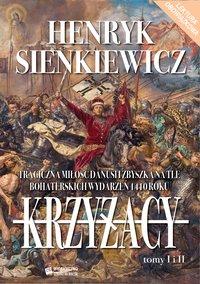 Krzyżacy. Tom I-II - Henryk Sienkiewicz - ebook