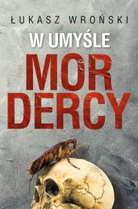 W umyśle mordercy - Łukasz Wroński - audiobook