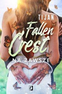 Na zawsze. Fallen Crest - Tijan - ebook