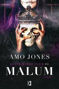 Malum. Część 1. Elite Kings Club. - Amo Jones - ebook