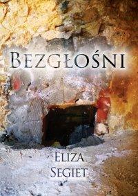 Bezgłośni - Eliza Segiet - ebook