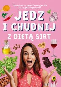 Jedz i chudnij z dietą SIRT - Magdalena Jarzynka-Jendrzejewska - ebook