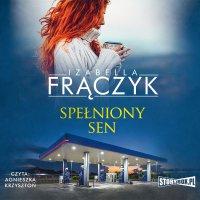 Spełniony sen - Izabella Frączyk - audiobook