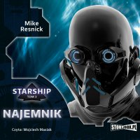 Starship. Tom 3. Najemnik - Mike Resnick - audiobook