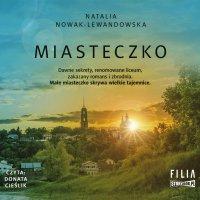 Miasteczko - Natalia Nowak-Lewandowska - audiobook