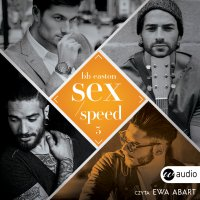 Sex/Speed - BB Easton - audiobook