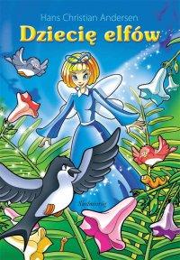 Dziecię elfów - Hans Christian Andersen - ebook