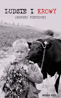 Ludzie i krowy - Andrzej Piechocki - ebook