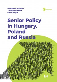 Senior Policy in Hungary, Poland and Russia - Bogusława Urbaniak - ebook
