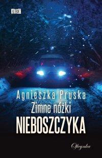 Zimne nóżki nieboszczyka - Agnieszka Pruska - ebook