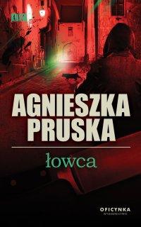 Łowca - Agnieszka Pruska - ebook