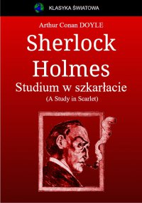 Sherlock Holmes. Studium w szkarłacie - Arthur Conan Doyle - ebook