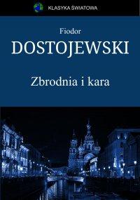 Zbrodnia i kara - Fiodor Dostojewski - ebook
