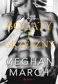 Bogaty i grzeszny. Bogactwo i grzech #1 - Meghan March - ebook