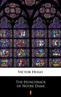 The Hunchback of Notre Dame - Victor Hugo - ebook