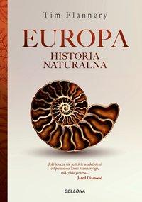 Europa. Historia naturalna - Tim Flannery - ebook