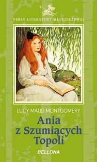Ania z Szumiących Topoli - Lucy Maud Montgomery - ebook