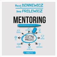 Mentoring. Zestaw narzędzi - Maciej Bennewicz - audiobook