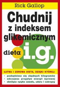 Chudnij z indeksem glikemicznym - Rick Gallop - ebook