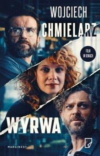 Wyrwa - Wojciech Chmielarz - ebook