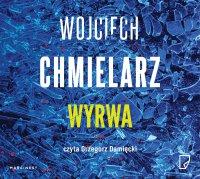 Wyrwa - Wojciech Chmielarz - audiobook