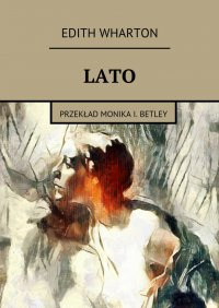 Lato - Edith Wharton - ebook