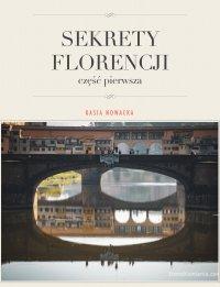 Sekrety Florencji - Kasia Nowacka - ebook