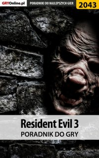 "Resident Evil 3 - poradnik do gry - Jacek ""Stranger"" Hałas - ebook"