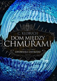 Dom między chmurami - C. Klobuch - ebook
