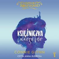Księżniczka incognito - Connie Glynn - audiobook