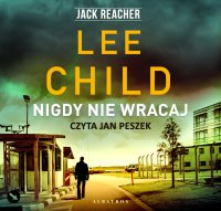 Nigdy nie wracaj - Lee Child - audiobook