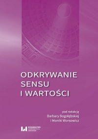 Odkrywanie sensu i wartości - Barbara Bogołębska - ebook