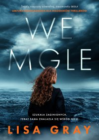 We mgle - Lisa Gray - ebook