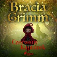 Czerwony Kapturek - Bracia Grimm - audiobook