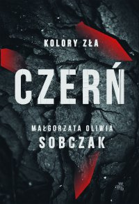 Kolory zła. Czerń. Tom 2 - Małgorzata Oliwia Sobczak - ebook