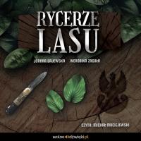 Rycerze Lasu - Joanna Gajewska - audiobook