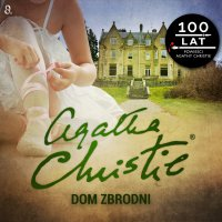 Dom zbrodni - Agatha Christie - audiobook