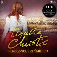 Rendez-vous ze śmiercią - Agatha Christie - audiobook