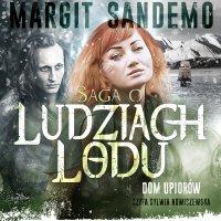 Saga o Ludziach Lodu. Dom upiorów.Tom XVIII - Margit Sandemo - audiobook