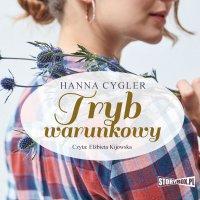 Tryb warunkowy - Hanna Cygler - audiobook