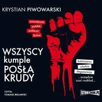 Wszyscy kumple posła Krudy - Krystian Piwowarski - audiobook
