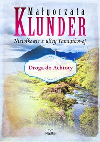 Droga do Achtoty - Małgorzata Klunder - ebook