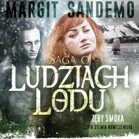 Saga o Ludziach Lodu. Zęby smoka. Tom XIX - Margit Sandemo - audiobook