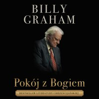 Pokój z Bogiem - Billy Graham - audiobook